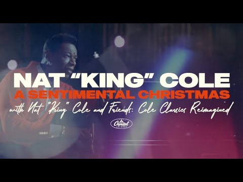 A Sentimental Christmas with Nat King Cole and Friends: Cole Classics Reimagined (Official Trailer)