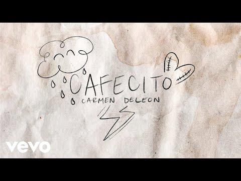 Carmen DeLeon - Cafecito (Lyric Video)