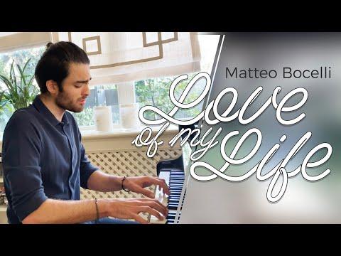 MATTEO BOCELLI - LOVE OF MY LIFE