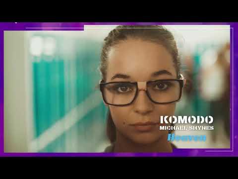 Komodo & M. Shynes - Heaven (Preview)