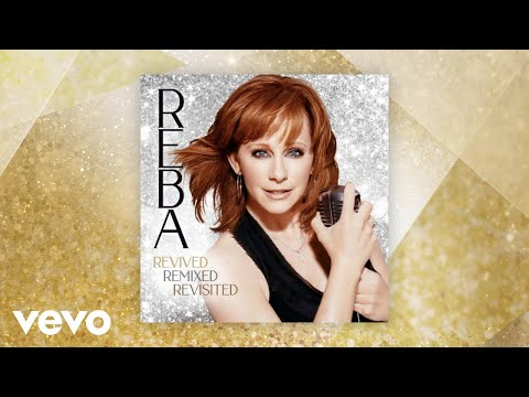 Reba McEntire - The Greatest Man I Never Knew (Revived) (Official Audio)