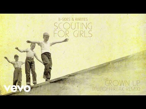 Scouting For Girls - Grown Up (Cutofffreak Remix - Official Audio)
