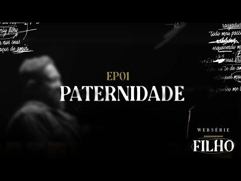 Fernandinho   Filho (Websérie Ep. 1 Paternidade)