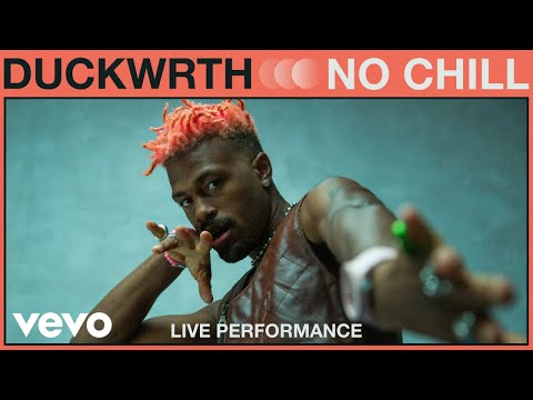 Duckwrth - No Chill (Live Performance) | Vevo