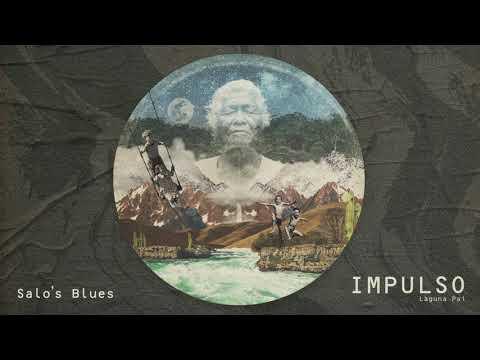 Laguna Pai - Salo's Blues   Impulso