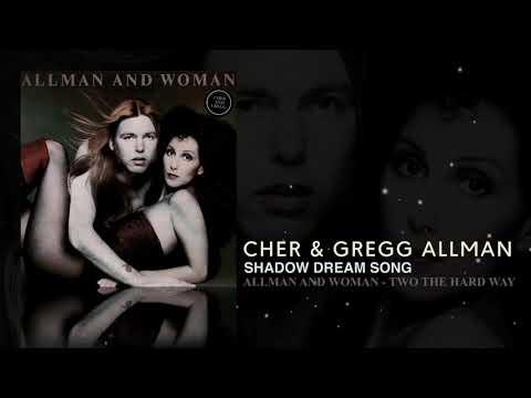 Cher & Gregg Allman - Shadow Dream Song