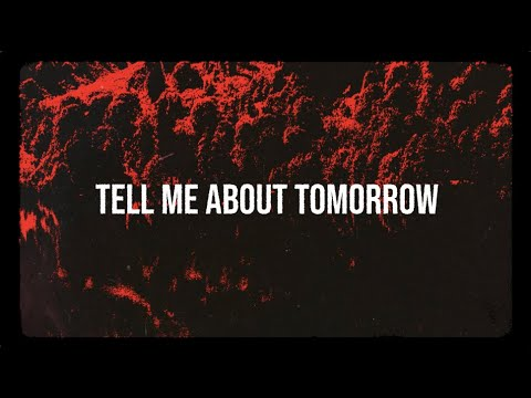 jxdn - Tell Me About Tomorrow (Official Lyric Video)