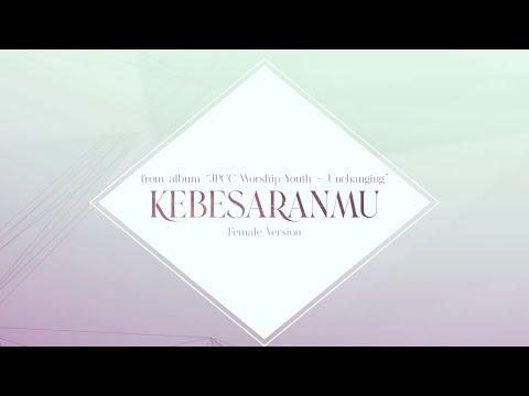Kebesaran-Mu (Official Karaoke Video Female Version) - JPCC Worship