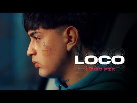 Tiago PZK - Loco (Video Oficial)