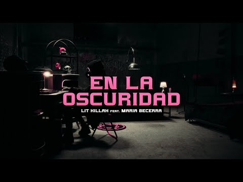 LIT killah, Maria Becerra - En La Oscuridad [Visualizer]
