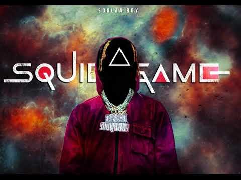 Soulja Boy (Big Draco) - Squid Game