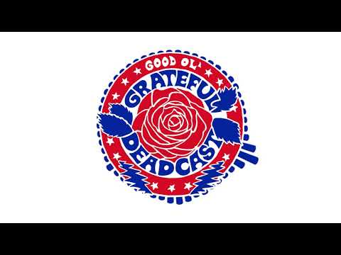 The Good Ol' Grateful Deadcast: Season 4 (Official Trailer)