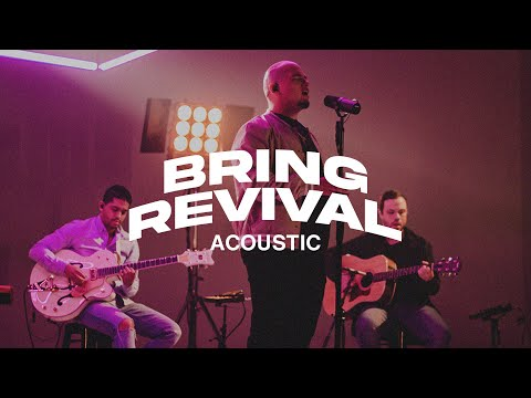 Bring Revival (Acoustic Album)   New Wine