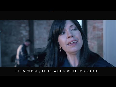 It Is Well With My Soul Official Lyrics Video - Keith & Kristyn Getty With The Voice of the Martyrs