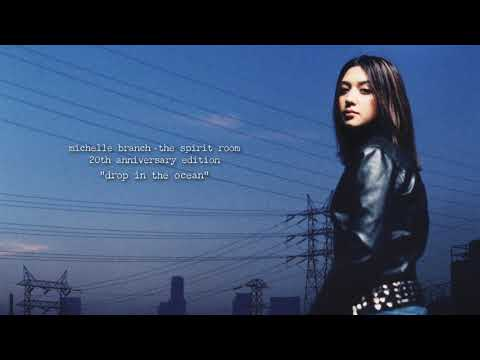 Michelle Branch - Drop In The Ocean (20th Anniversary Edition) [Official Audio]