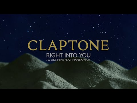 Claptone with Like Mike feat. Mansionair - Right Into You