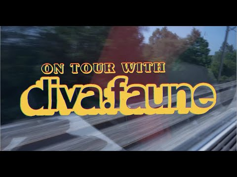 ON TOUR WITH DIVA FAUNE