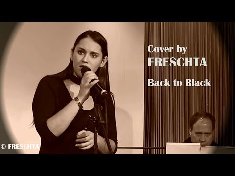 Cover by FRESCHTA / Back to Black / Amy Winehouse