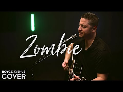 Zombie - The Cranberries (Boyce Avenue acoustic cover) on Spotify & Apple