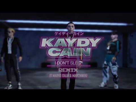 Kaydy Cain, Marko Italia, Marcianeke, The Best Soundz - I Don't Sleep - Remix