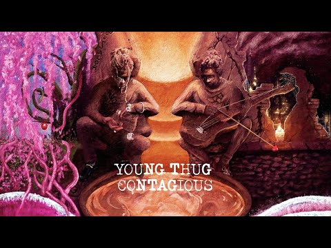 Young Thug - Contagious [Official Lyric Video]