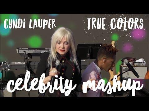 Cyndi Lauper – True Colors (Celebrity Mashup)