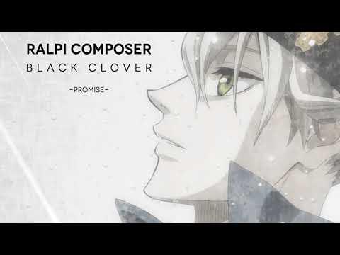 Black Clover -Promise- [Sweet Harp]