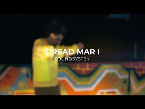 Dread Mar I - Soundsystem