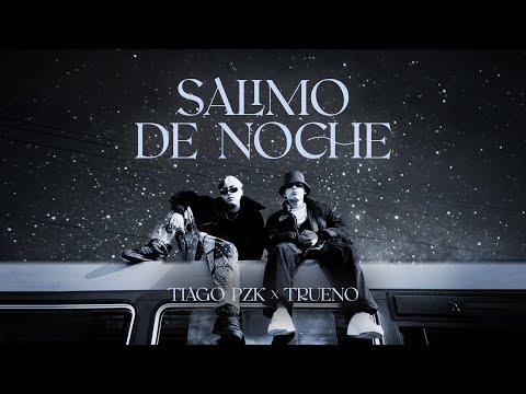 Tiago PZK, Trueno - Salimo de Noche (Video Oficial)