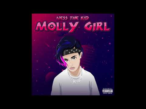 Ness The Kid - Molly Girl (Official Audio)