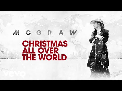 Tim McGraw - Christmas All Over The World (Audio)