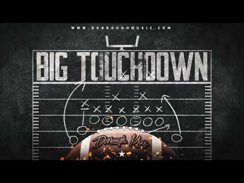 BIG Touchdown - Dorrough Music