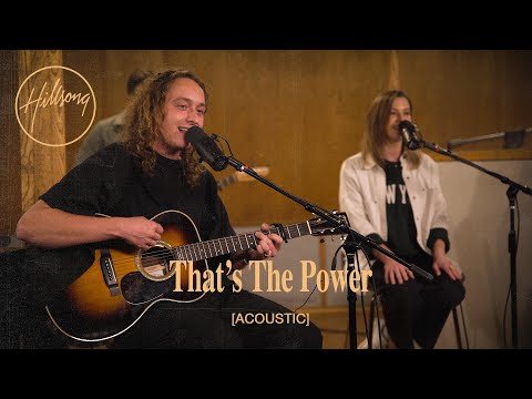 That's The Power (Acoustic) - Hillsong Worship