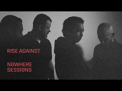 Rise Against - Talking To Ourselves (Nowhere Sessions) - Official Audio