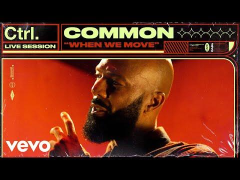 Common - When We Move (Live Session)   Vevo Ctrl