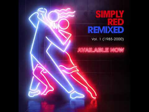 Simply Red Remixed Vol. 1 (1985 - 2000)