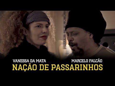 Nação de Passarinhos - Vanessa da Mata e Marcelo Falcão (Clipe Oficial)