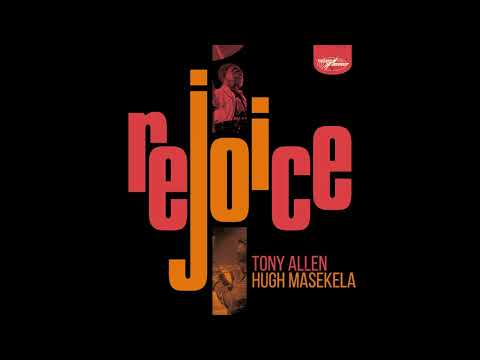 Tony Allen & Hugh Masekela - Jabulani (Rejoice, Here Comes Tony) (Cool Cats Mix) (Official Audio)