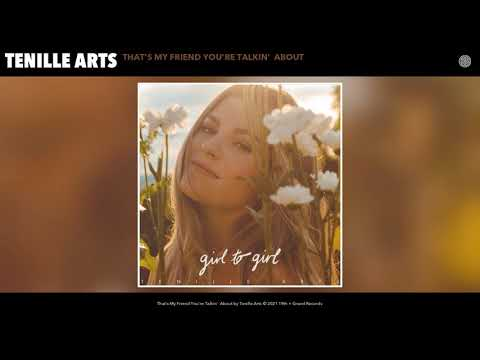 Tenille Arts - That's My Friend You're Talkin' About (Official Audio)