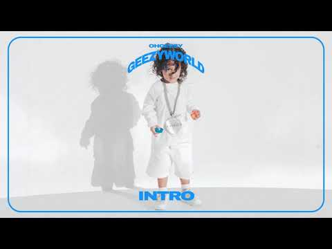 OhGeesy - INTRO [Official Audio]