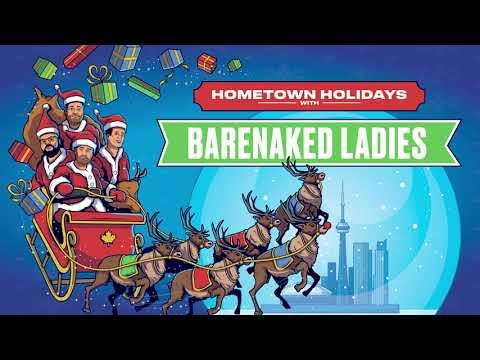 Barenaked Ladies - Hometown Holidays Announcment